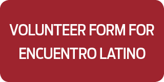 Volunteer Form for Encuentro Latino