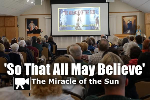 So That All May Believe: The Miracle of the Sun
